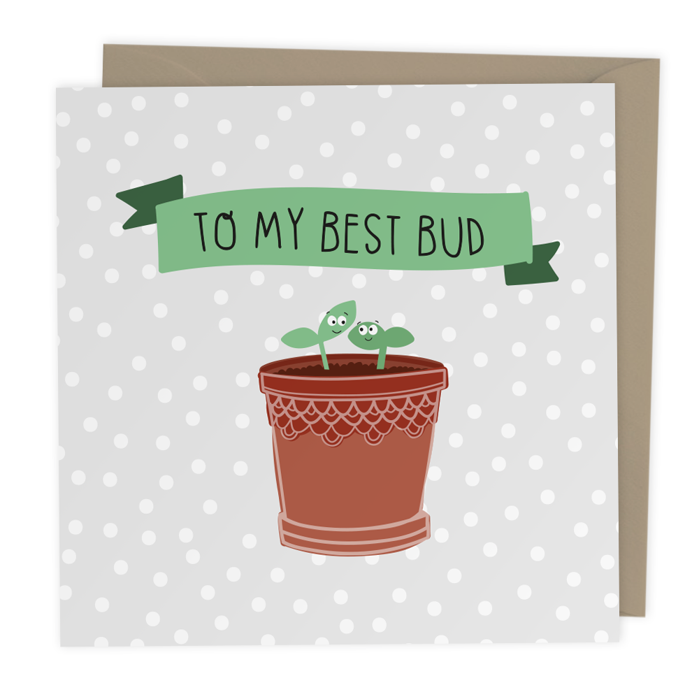 To my Best Bud Greeting card - Two For Joy Illustration