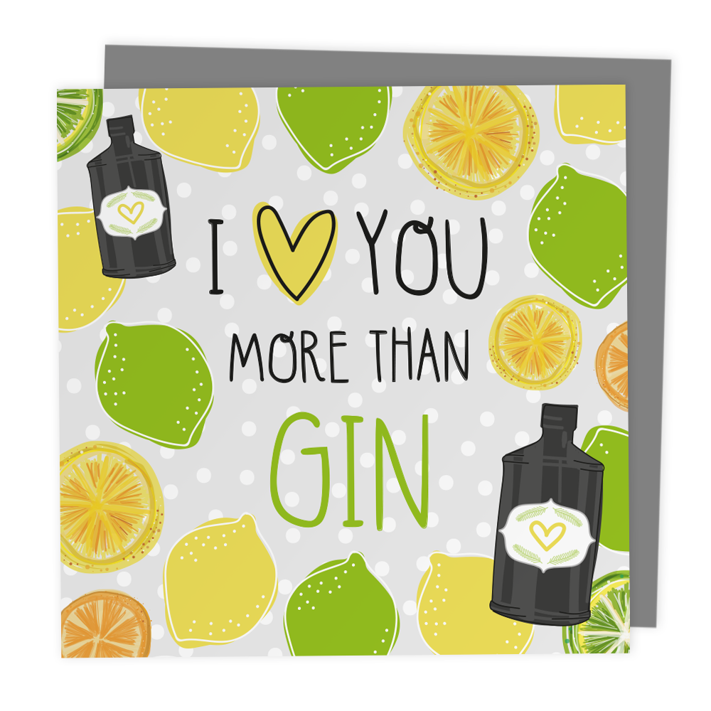 I Love You More Than Gin - Alternative Anniversary Card - Two For Joy Illustration