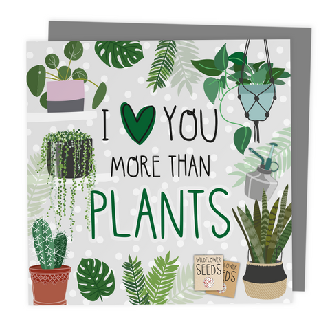 I Love You More Than Plants - Alternative Valentines Anniversary Card - Two For Joy Illustration