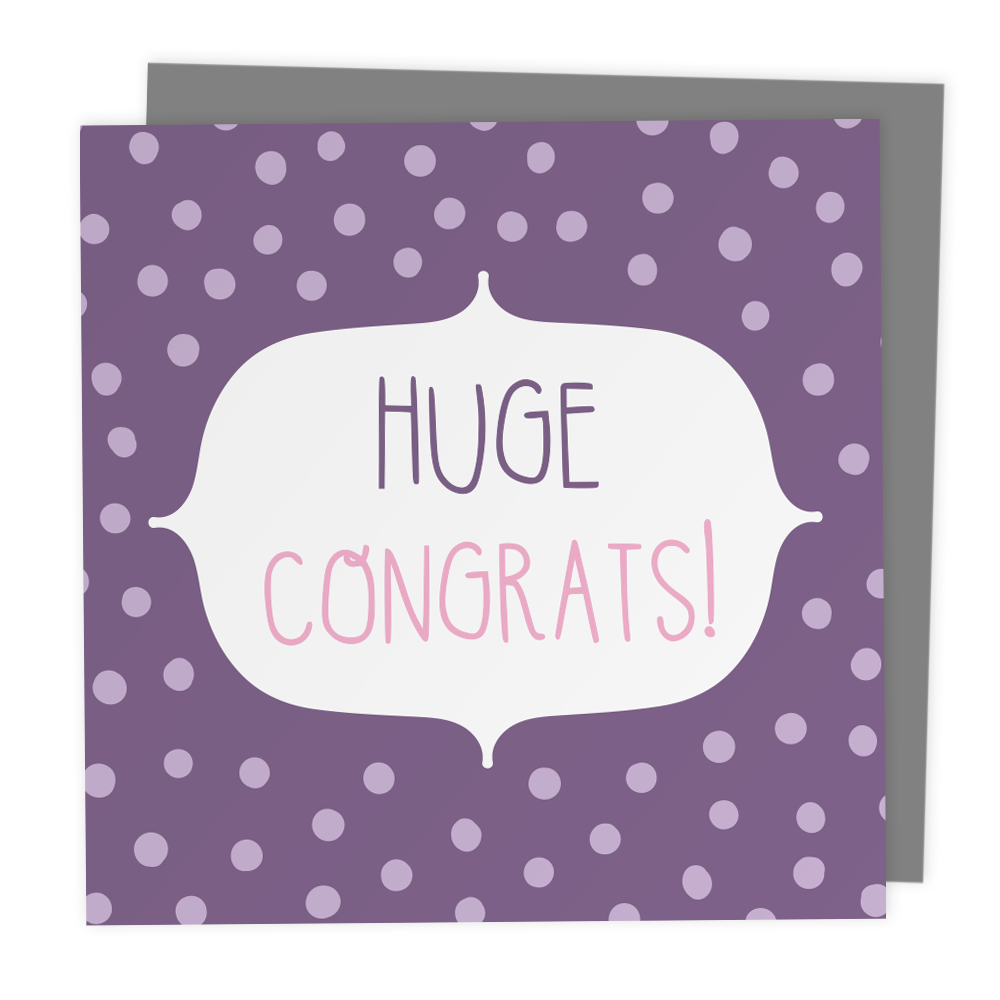 Huge Congrats Polkadot Greeting Card - Two For Joy Illustration