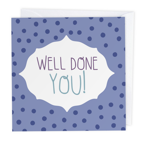 Well done you Polkadot Greeting Card - Two For Joy Illustration