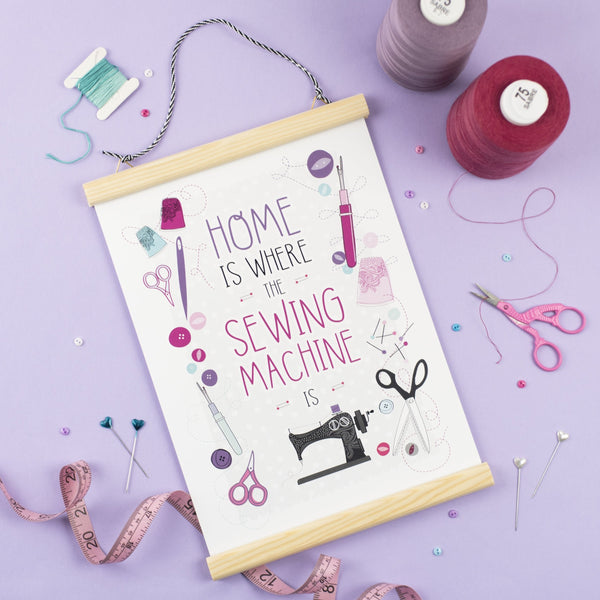 Home is where the sewing machine is A4 Print - Two For Joy Illustration