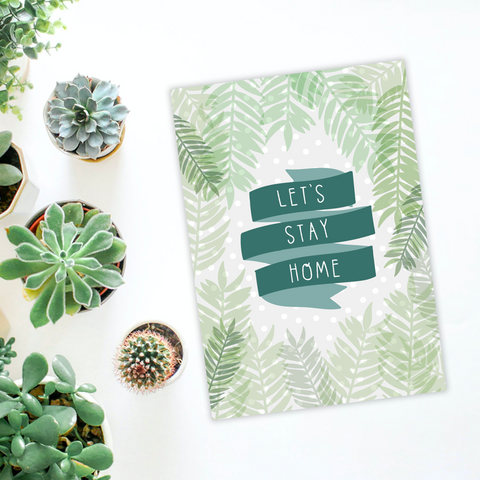 Let's Stay Home Leafy A4 Print - Two For Joy Illustration