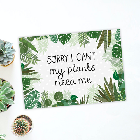 Sorry I Can't My Plants Need Me A4 Print - Two For Joy Illustration