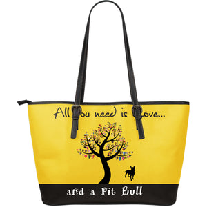All you need is love and a pit bull Large Leather Tote