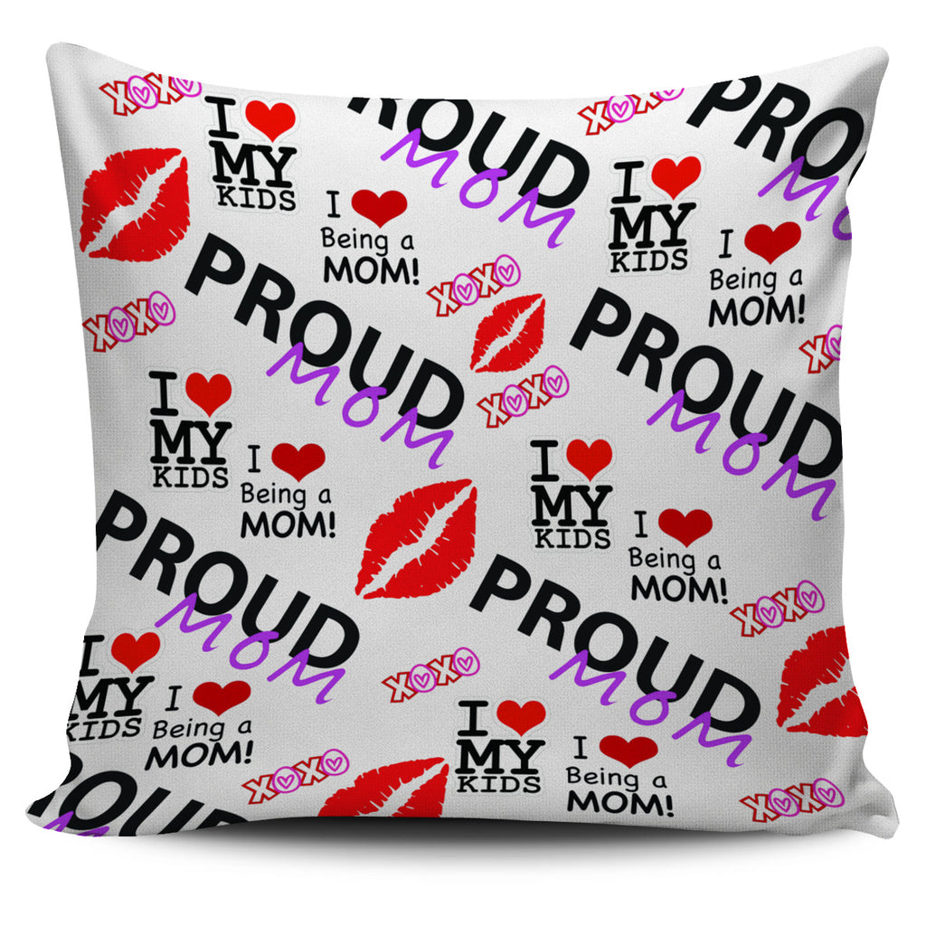 Proud Mom Design Pillow Cover