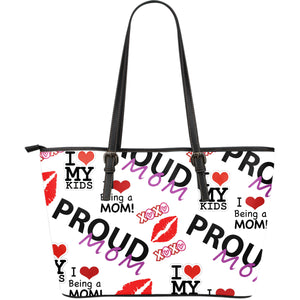 Proud Mom Large Leather Tote Bag