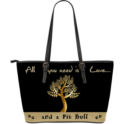 All you need is love and a pit bull Large Leather Tote Bags - Black & Light Gold