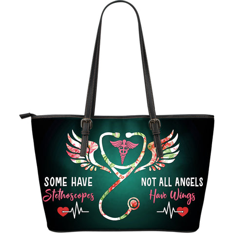 SOME HAVE STETHOSCOPES NOT ALL ANGELS HAVE WINGS LARGE TOTE