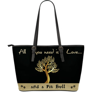 All You Need Is Love And A Pitbull Black & Gold