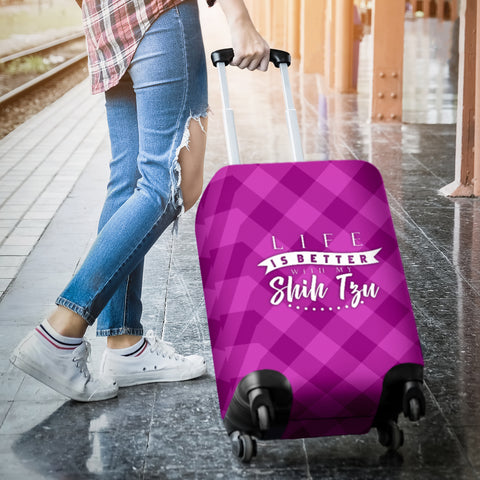 Image of Life is better with my Shih Tzu-  Luggage Cover
