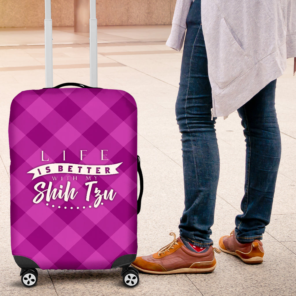 Life is better with my Shih Tzu-  Luggage Cover