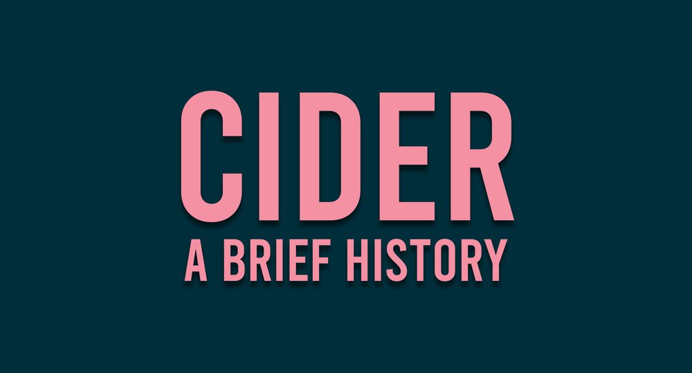 Cider: A Brief History