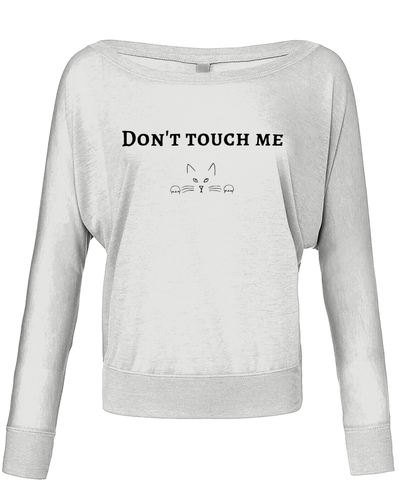 'Don't touch me' Flowy Long Sleeve T-Shirt - squishbeans