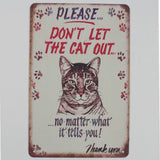 Vintage-Style Cat Metal Sign - Don't Let The Cat Out