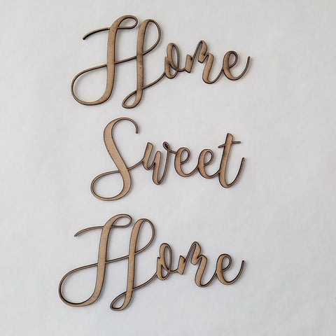 """Home Sweet Home"" - script font"