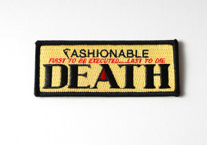 "Fashionable Death Classic Patch 4"" x 1.5"""