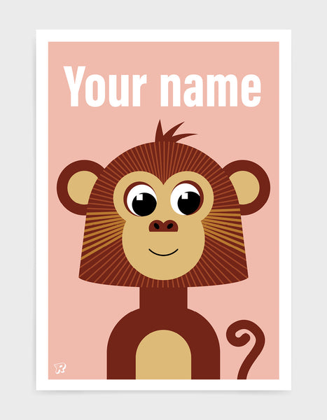 kids monkey illustrated art print with a brown cute monkey illustration on a pink backround. The words your name is at the top in a white font to show where you can personalise the print