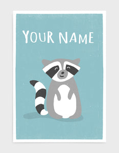 art print of a cute racoon on a light blue background with the words your name above as the product is available for personalisation