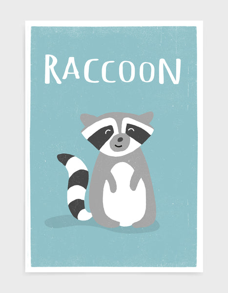 art print of a cute racoon on a light blue background with the word racoon above