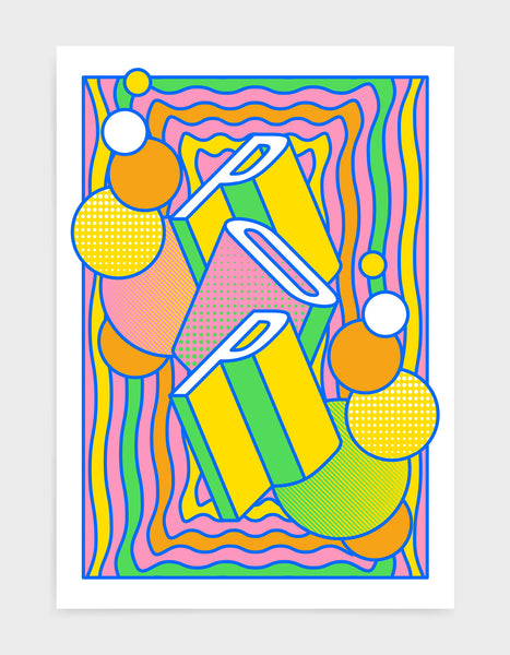 pop music art print featuring a geometric abstract pattern in bold shapes and vibrant rainbow colours. Block typography depicts the word Pop in tumbling text