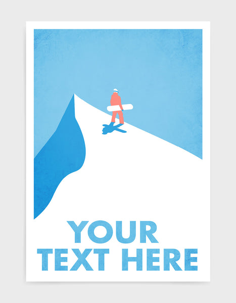 customised vintage style travel poster of a snowboarder standing at the top of a snowy mountain surrounded by blue sky