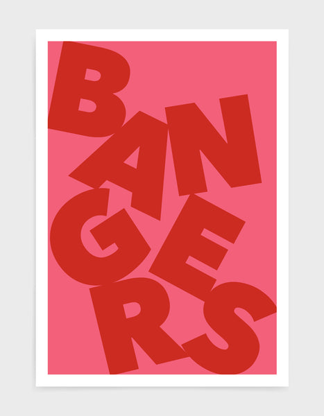 typography art print of the word Bangers in red text against a pink background