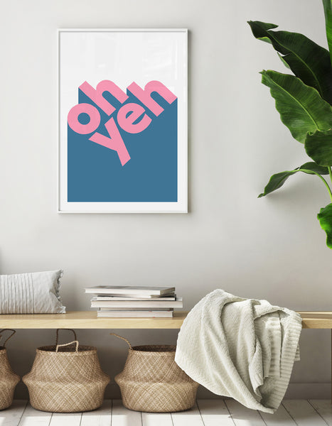 modern typography print with the words oh yeh in lower case pink text against a blue and white background