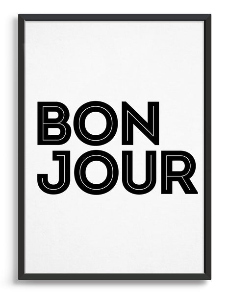framed monochrome art print of the word Bonjour in black against a white background