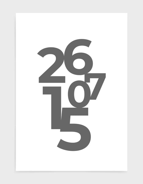 typography art print of personalised date in grey text against a white background