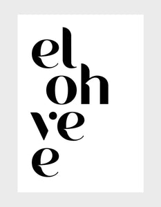 typography art print with el oh ve e in black font against white