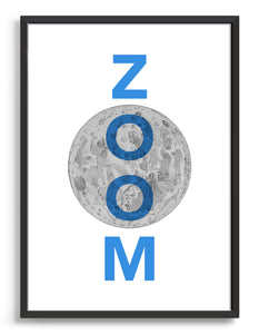 zoom to the moon typography art print. Features the word Zoom in blue text overlaid onto an archive line drawing of the moon