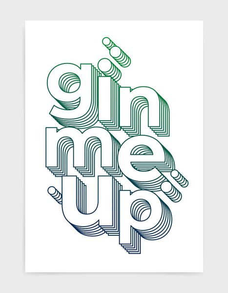Gin me up