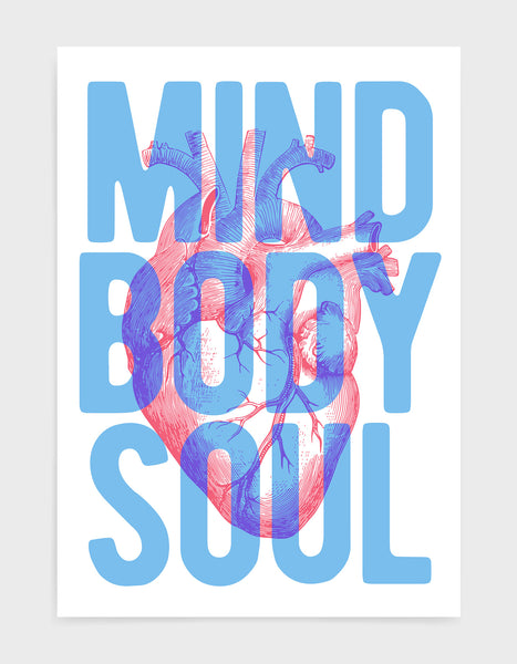 typography art print with a vintage heart diagram overlaid with blue text saying Mind Body Soul