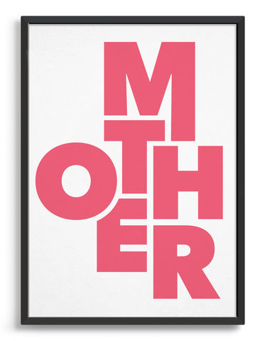 framed typography art print of the word mother in pink text against a white background