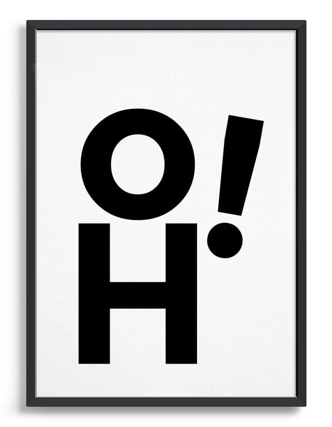 """Oh"" black and white typography art print"