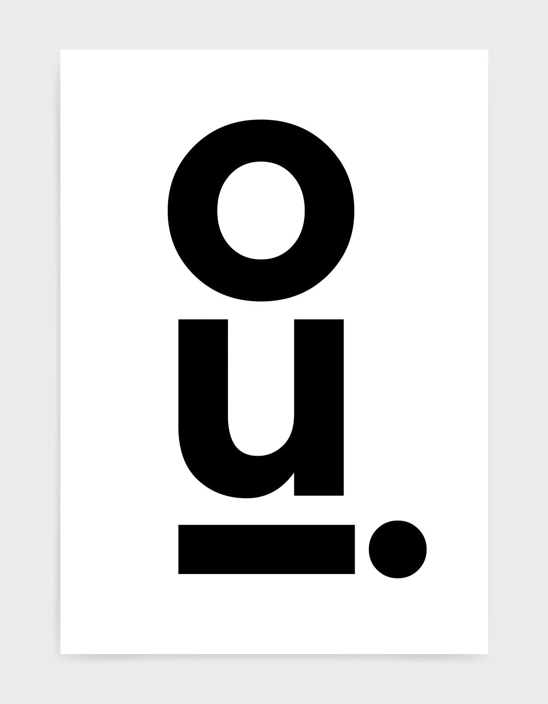 Oui typography black and white mono art print