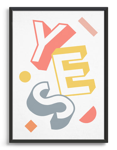 Yes typography print in bold coloured lettering against a white background with multi coloured abstract shapes