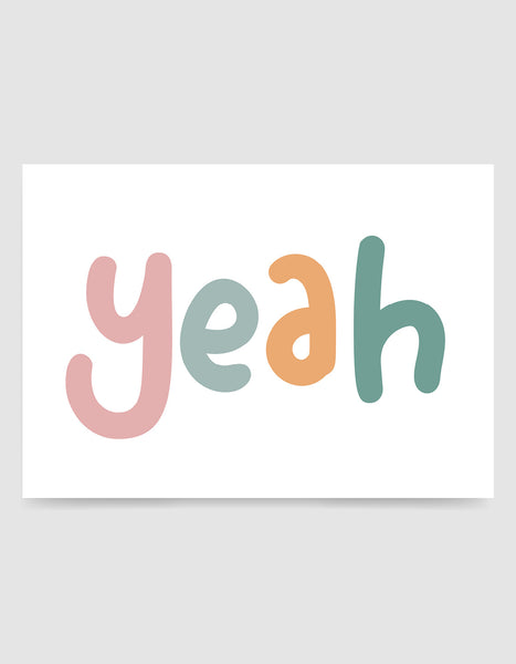 multi colour text typography print of the word yeah in childish font against a white background