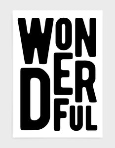 monochrome typography art print of the word wonderful in black text on a black background
