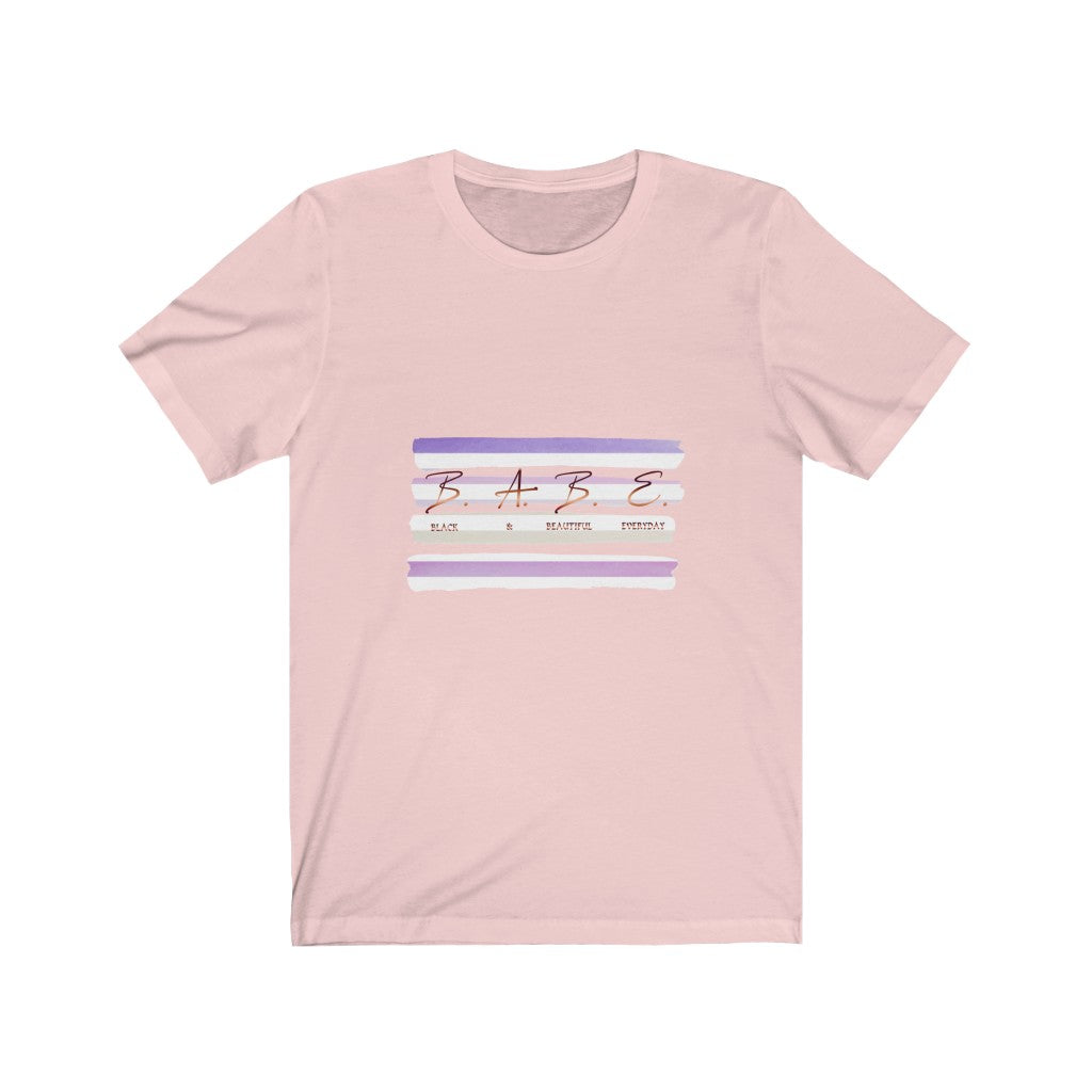 Babe - Black & Beautiful Everyday Tee