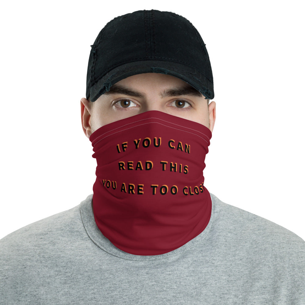 Too Close Neck Gaiter - UnequelyUs