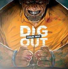 Dig Our Way Out