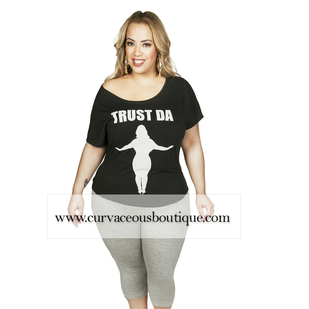Black Trust Da Plus Dolman T-Shirt