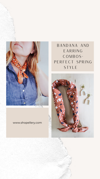 Spring Outfit Inspiration- Earrings and Bandana Pairings