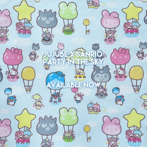 Jujube x Sanrio | Party In The Sky