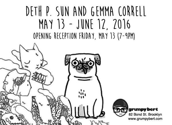 Deth P Sun and Gemma Correll Art Show