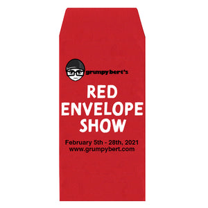 Grumpy Bert's Red Envelope Show 2021 February 5th - 28th 2021 Year of the Ox
