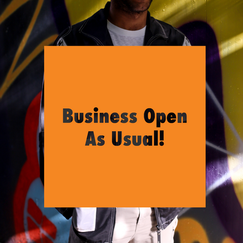 Business Open As Usual!