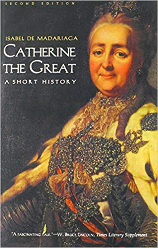 Catherine the Great by Isabel de Madariaga